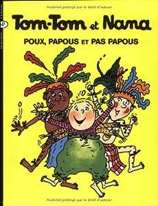"""Afficher """"Tom-Tom et Nana n° 20 Poux, papous et pas papous"""""""
