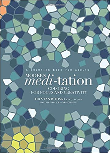 amazoncom modern meditation coloring for focus and creativity 9781743791899 stan rodski books