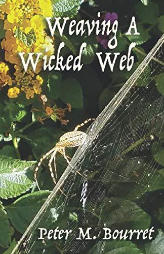 Web Wicked - Weaving A Wicked Web
