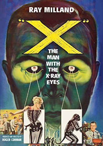 X: The Man with the X-Ray Eyes by Ray Milland