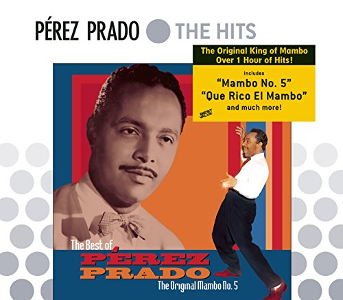 Stream or buy for $9.99 · The Best Of Perez Prado: The O..