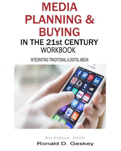Media Planning & Buying in the 21st Century Workbook, 3rd Edition (Thumbnail Media Planner)