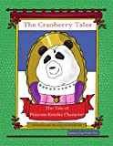 The Cranberry Tales: the Tale of Princess Kendra Character, Brenda Peszle and Sandra Treep, 1436380715
