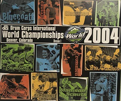 - 2004 Drum Corps International World Championships