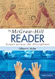 img - for The McGraw-Hill Reader: Issues Across the Disciplines book / textbook / text book