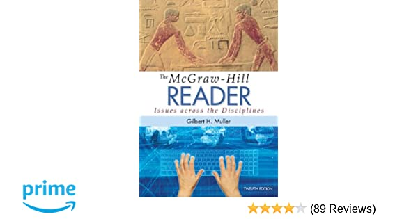 The mcgraw hill reader issues across the disciplines gilbert the mcgraw hill reader issues across the disciplines gilbert muller 9780077836009 amazon books fandeluxe Images