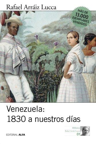Venezuela 1830 a nuestros días: Breve historia