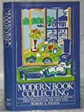 Modern Book Collecting, Robert A. Wilson, 0394501144