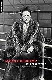 Marcel Duchamp in Perspective 9780135563083