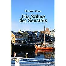 Die Söhne des Senators (German Edition)