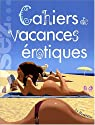 Cahiers de vacances érotiques par Dannam