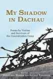 img - for My Shadow in Dachau (Studies in German Literature Linguistics and Culture) book / textbook / text book
