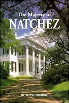Majesty of Natchez, The (Majesty Architecture)