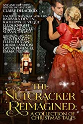 The Nutcracker Reimagined: A Collection of Christmas Tales