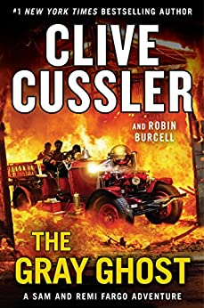 The Gray Ghost (A Sam and Remi Fargo Adventure) by [Cussler, Clive, Burcell, Robin]