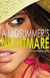 """""""A Midsummer's Nightmare"""" av Kody Keplinger"""