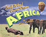 Look What Came from Africa, Miles Harvey, 0531166260