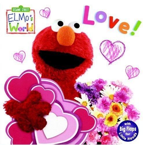 Download By Kara McMahon Elmo's World: Love! (Sesame Street) (Sesame Street(R) Elmos World(TM)) (Ltf Brdbk) [Board book] pdf