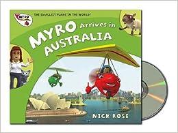 Myro Arrives in Australia: Myro, the Smallest Plane in the World (Myro Goes to Australia)