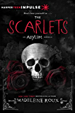 The Scarlets (Asylum Series Book 1)
