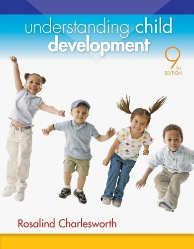 Understanding Child Development by Charlesworth, Rosalind [Cengage Learning,2013] (Paperback) 9th edition [Paperback]
