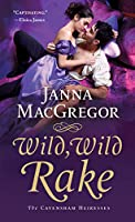 Wild, Wild Rake: The Cavensham Heiresses