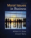 Moral Issues in Business 13th Edition