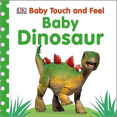 Baby Touch And Feel: Baby Dinosaur por Dk epub