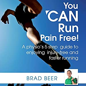 You Can Run Pain Free! Audiobook