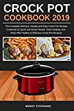 Crock Pot Cookbook 2019: The Complete Delicious, Simple and Easy Crock-Pot Recipes Cookbook for...