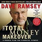 The Total Money Makeover: A Proven Plan for Financial Fitness Hörbuch von Dave Ramsey Gesprochen von: Dave Ramsey