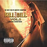 Kill Bill Vol. 2 Original Soundtrack [Explicit]