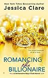 Romancing the Billionaire (Billionaire Boys Club series Book 5)