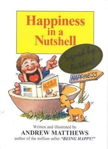 Read Online Happiness in a Nutshell by Matthews, Andrew (2000) Paperback pdf epub