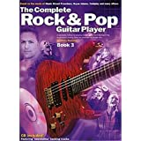 The Complete Rock And Pop Guitar Player: Book 3 (Revised Edition). Partitions, CD pour Guitare