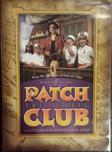 Patch The Pirate Club - The Adventures of Patch the Pirate Club: Preview & Instructional Video