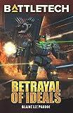 img - for BattleTech: Betrayal of Ideals book / textbook / text book