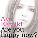 Are you happy now?(初回限定盤B)(DVD付)