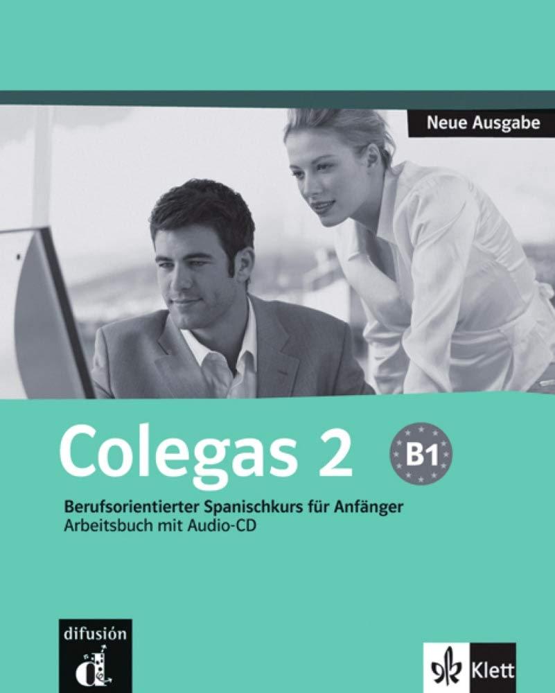 Colegas 2 Neue Ausgabe  Berufsorientierter Spanischkurs Für Anfänger. Cuaderno De Ejercicios + CD  Klettausgabe