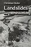 Landslides and Their Stabilization, Ch. Veder, 3709176069