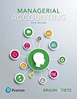 Managerial Accounting, Student Value Edition Plus MyLab Accounting with Pearson eText -- Access Card Package (5th Edition)