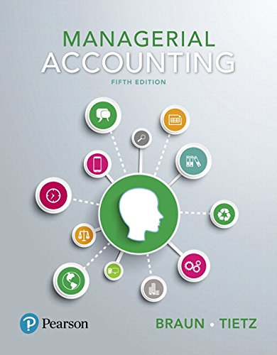 134642090 - Managerial Accounting, Student Value Edition Plus MyLab Accounting with Pearson eText -- Access Card Package (5th Edition)