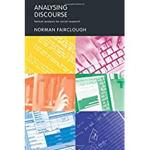 Analysing Discourse: Textual Analysis for Social Research
