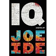 IQ (An IQ Novel Book 1)