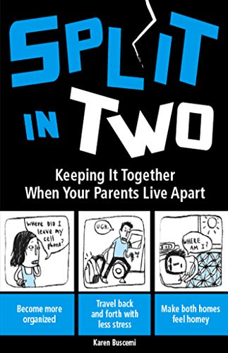 Split in Two: Keeping it Together When Your Parents Live Apart Paperback – January 1, 2009