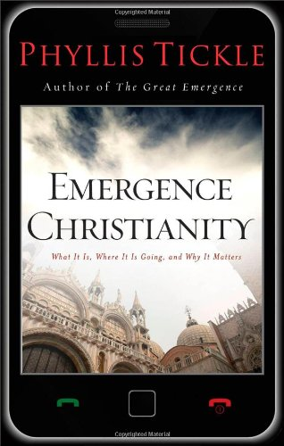 Cover of Emergence Christianity: What It Is, Where It Is Going, and Why It Matters