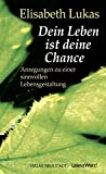 img - for Dein Leben ist deine Chance book / textbook / text book