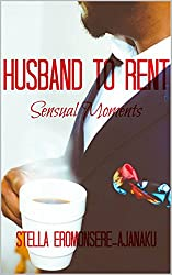 HUSBAND to RENT: Sensual Moments