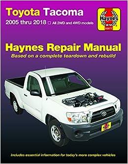 Toyota Tacoma 2006 thru 2018 Haynes Repair Manual (Haynes Automotive):  Haynes Publishing: 9781620923375: Amazon.com: BooksAmazon.com