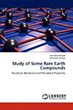 Study of Some Rare Earth Compounds, Rukmangad Aditi and Aynyas Mahendra, 3847330799